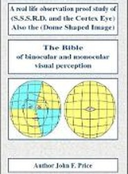 A real life observation proof study of (S.S.S.R.D. and the Cortex Eye) Also the (Dome Shaped Image)