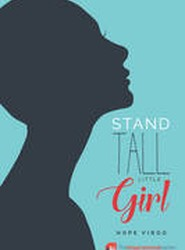 Stand Tall Little Girl 2017
