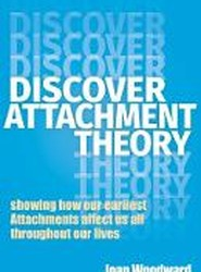 Discover Attachment Theory