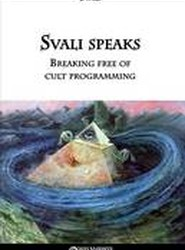 Svali Speaks - Breaking Free of Cult Programming