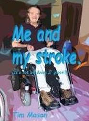 Me and my stroke: It's not all doom 'n' gloom!