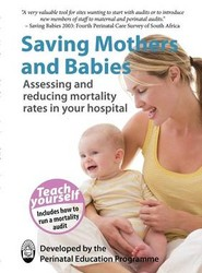 Saving Mothers and Babies