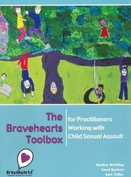The Bravehearts Toolbox for Practitioners Working with Sexual Assault