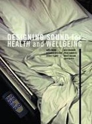 Designing Sound for Health and Wellbeing