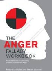 The Anger Fallacy Workbook