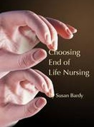 Choosing End of Life Nursing