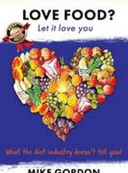 Love Food? Let It Love You.