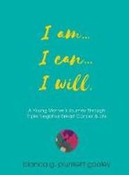 I am... I can... I will