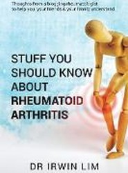 Stuff You Should Know about Rheumatoid Arthritis