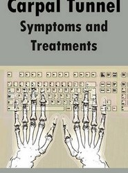 Carpal Tunnel Symptoms and Treatments