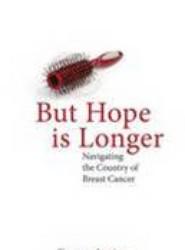 But Hope is Longer
