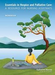 Essentials in Hospice and Palliative Care Workbook