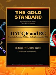 Gold Standard DAT Quantitative Reasoning (QR/math) and Reading Comprehension (RC) (Dental Admission Test)