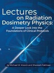 Lectures on Radiation Dosimetry Physics