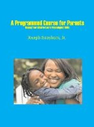 A Programmed Course for Parents