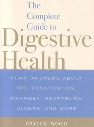 The Complete Guide to Digestive Health