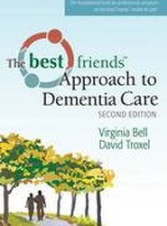 Best Friends Approach to Dementia Care