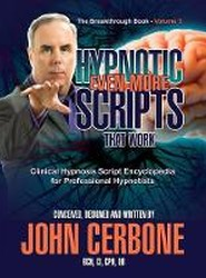 Even More Hypnotic Scripts That Work