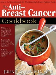 The Anti-Breast Cancer Cookbook