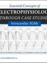 Essential Concepts of Electrophysiology Through Case Studies