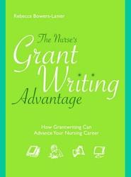 The Nurse's GrantWriting Advantage