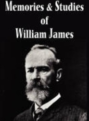 Memories and Studies of William James