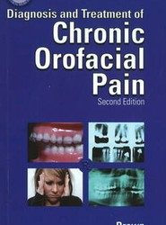 Clinician's Guide to the Diagnosis and Treatment of Chronic Orofacial Pain