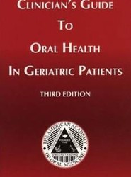 Clinicians Guide to Oral Health in Geriatric Patients