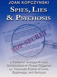 Spies, Lies & Psychosis