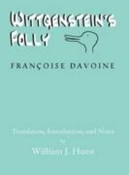 Wittgenstein's Folly
