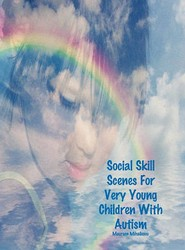 Social Skill Scenes For Very Young Children With Autism