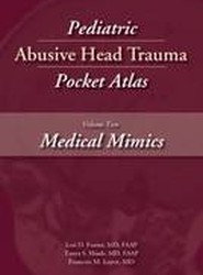 Pediatric Abusive Head Trauma Pocket Atlas: Medical Mimics Volume 2
