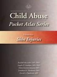 Child Abuse Pocket Atlas Series: Skin Injuries Volume 1