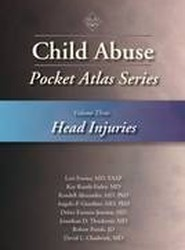 Child Abuse Pocket Atlas Series: Head Injuries Volume 3