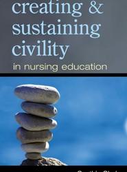 Creating & Sustaining Civility in Nursing Education