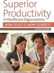 Superior Productivity in Healthcare Organizations