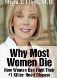 Why Most Women Die - How Women Can Fight Their #1 Killer
