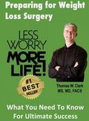 Less Worry More Life! Preparing for Weight Loss Surgery