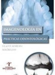 Imagenologia En Practicas Odontologicas