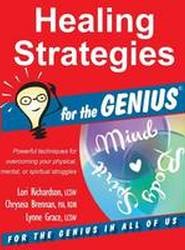 Healing Strategies for the Genius