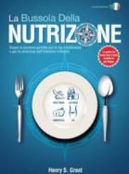 La Bussola Della Nutrizione [Edizione Scientifica]
