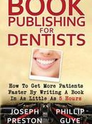 Book Publishing for Dentists