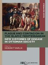 Plague and Contagion in the Islamic Mediterranean