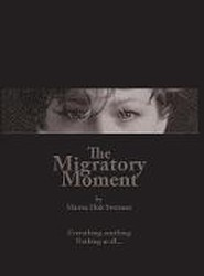 The Migratory Moment