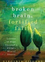 Broken Brain, Fortified Faith