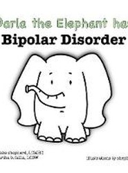 Darla the Elephant Has Bipolar Disorder