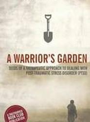 A Warrior's Garden