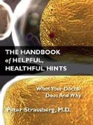 The Handbook of Helpful, Healthful Hints