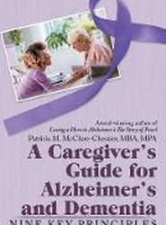 A Caregiver's Guide for Alzheimer's and Dementia
