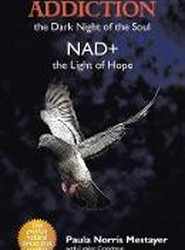 Addiction-The Dark Night of the Soul Nad+ the Light of Hope